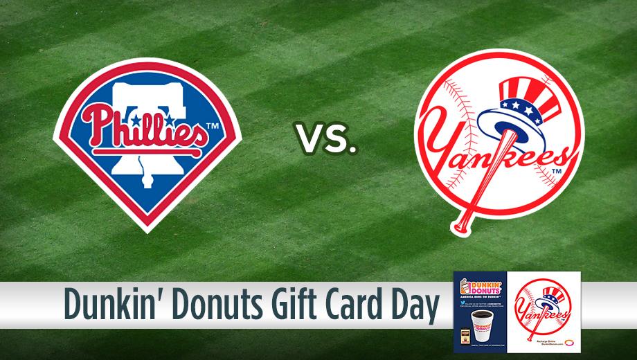 Philadelphia Phillies vs. New York Yankees: Dunkin' Donuts Gift ...