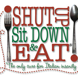 Shut Up Sit Down & Eat
