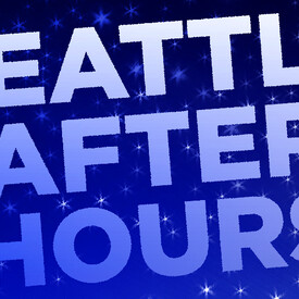 Seattle After Hours