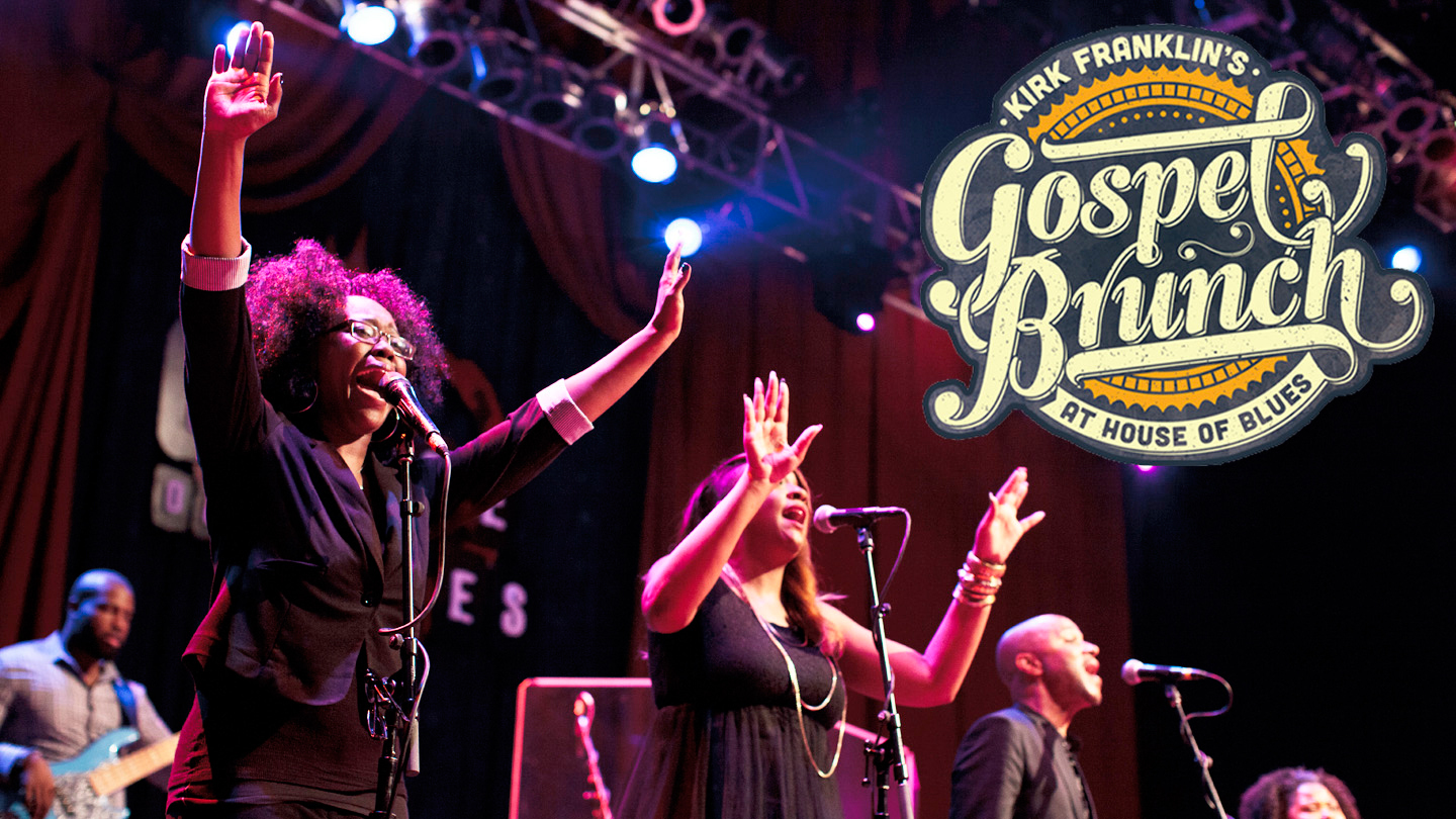 House of Blues Gospel Brunch Presented by Kirk Franklin $23.75 - $38.00 ($31 value)