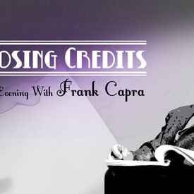 Closing Credits: An Evening With Frank Capra