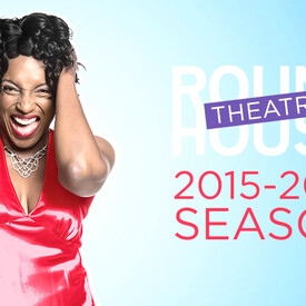 Round House Theatre Play Packages