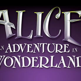 Alice, an Adventure in Wonderland