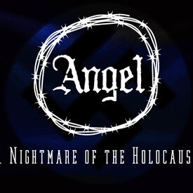 Angel: A Nightmare of the Holocaust