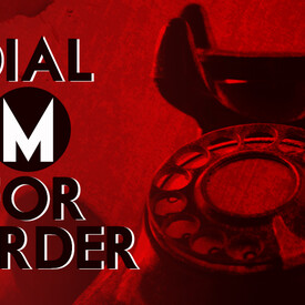 "Dial M for Murder"": A Staged Reading"