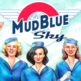 Mud Blue Sky