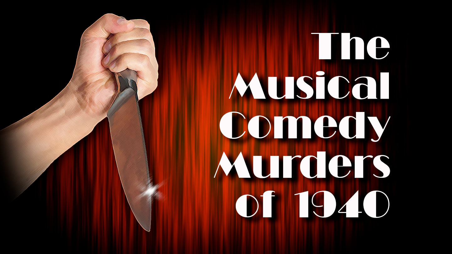 Theatrical Types Trapped in a Snowstorm With a Slasher in '40s Murder-Mystery-Farce $10.00 ($20 value)