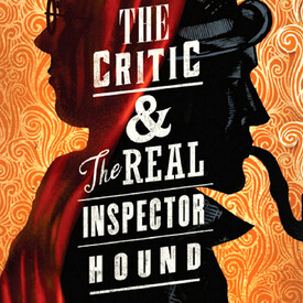 "The Critic"" and ""The Real Inspector Hound"