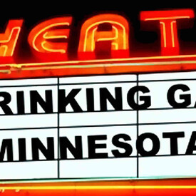 "A Drinking Game Minnesota: ""Super Troopers"