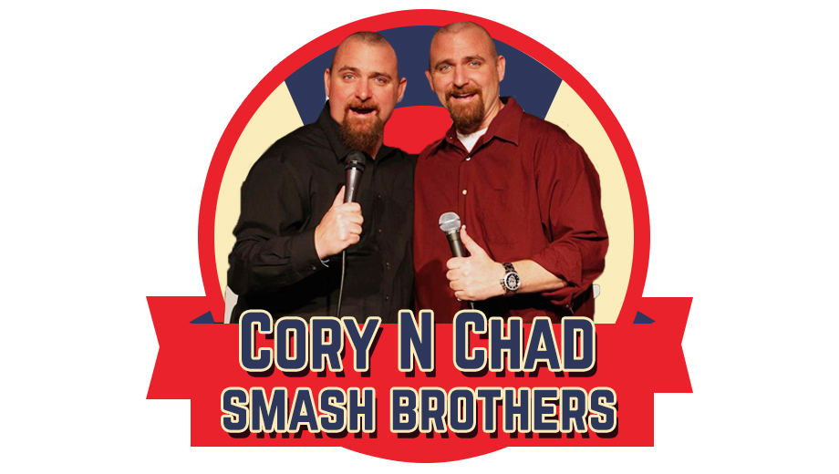 Cory and Chad aka The Smash Brothers: Identical Twins and Comedy Duo Perform Stand-Up COMP - $5.00 ($17 value)