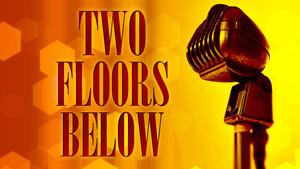Two Floors Below
