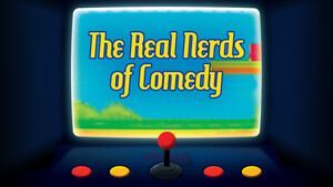 The Real Nerds of Comedy