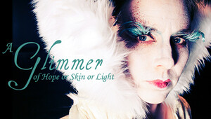 A Glimmer of Hope or Skin or Light