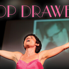"One-Woman Show ""Top Drawer"