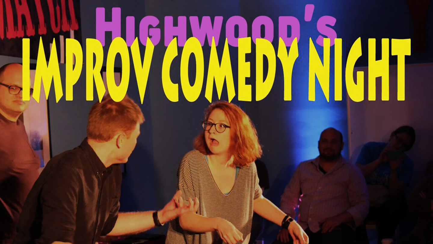 Improv Comedy at The Highwood Theatre $5.00 ($10 value)