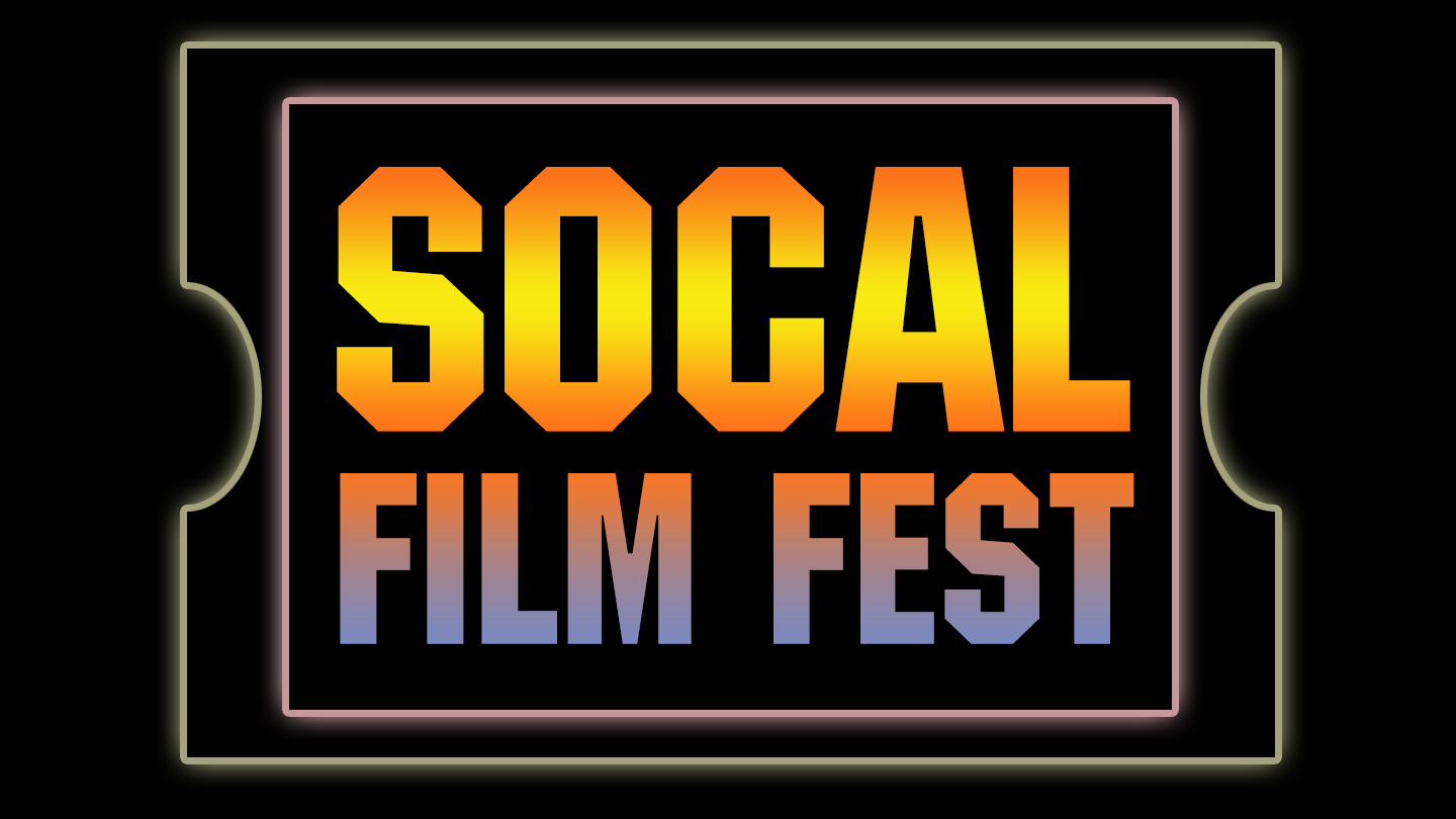 SoCal Film Festival 2015/16: Shorts, Docs and Features From Independent Filmmakers $10.00 ($20 value)