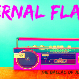 Eternal Flame: The Ballad of Jessie Blade