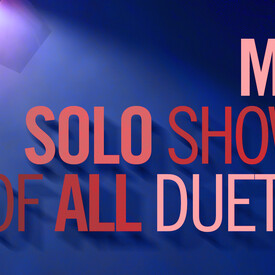 """Shirley Lame's """"My Solo Show of All Duets"""