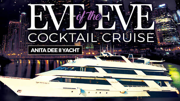 Eve of the Eve Cocktail Cruise