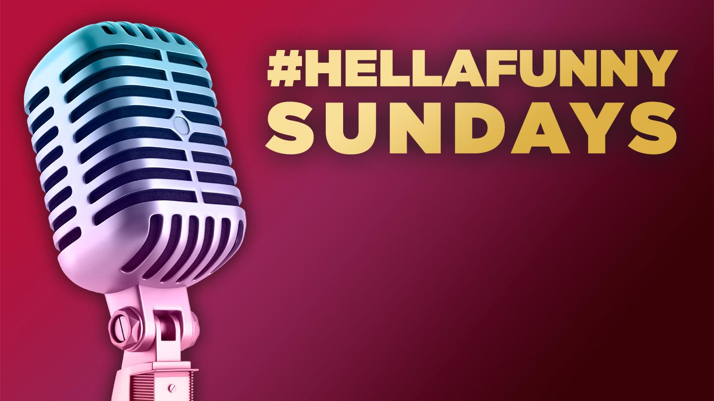 #hellafunny Sundays | San Francisco, CA | Neck of the Woods | December 10, 2017
