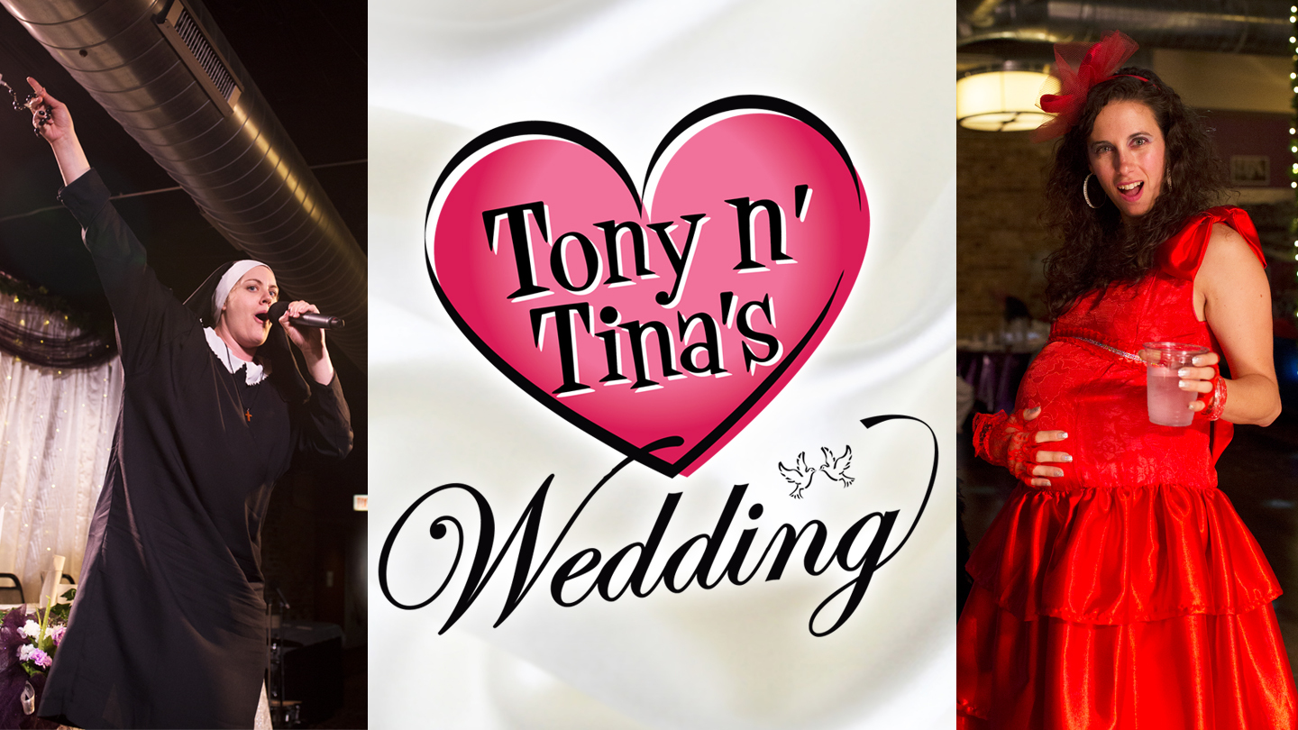 Tony n' Tina's Wedding | Chicago, IL | Chicago Theater Works | December 10, 2017