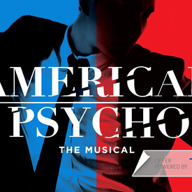 """American Psycho"""": The Musical"""
