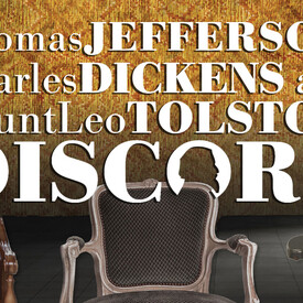 The Gospel According to Thomas Jefferson, Charles Dickens and Count Leo Tolstoy: Discord