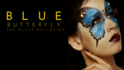 1461087785 bluebutterfly tickets