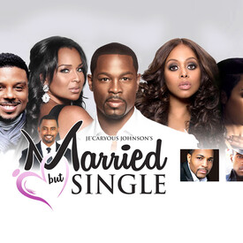 """Je'Caryous Johnson's """"Married but Single"""