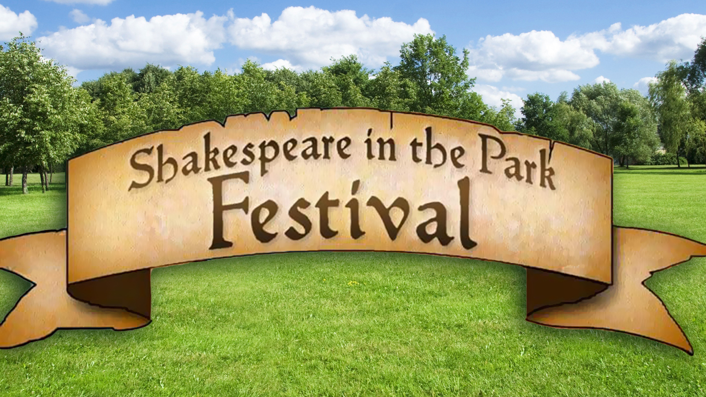 Timeless Fun With Shakespeare in the Park Festival $5.00 ($10 value)