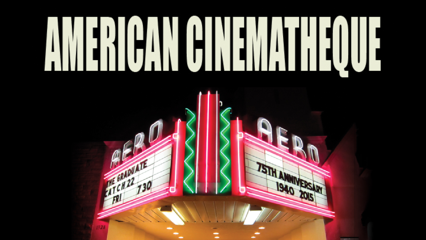Indie Films, Classic Comedies, Cutting-Edge Docs & More From American Cinematheque $5.50 ($11 value)