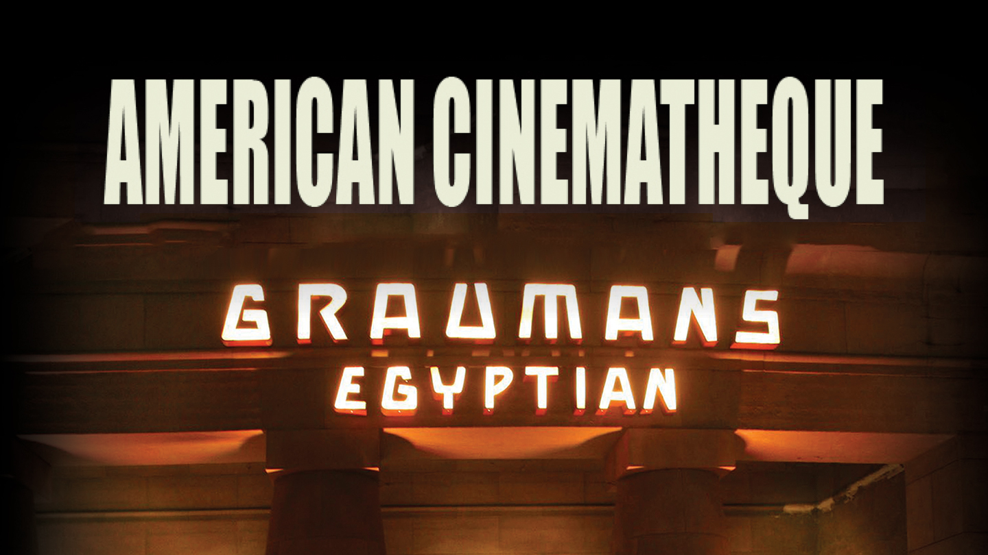 American Cinematheque Film Screenings at Egyptian Theatre $5.50 - $12.50 ($11 value)