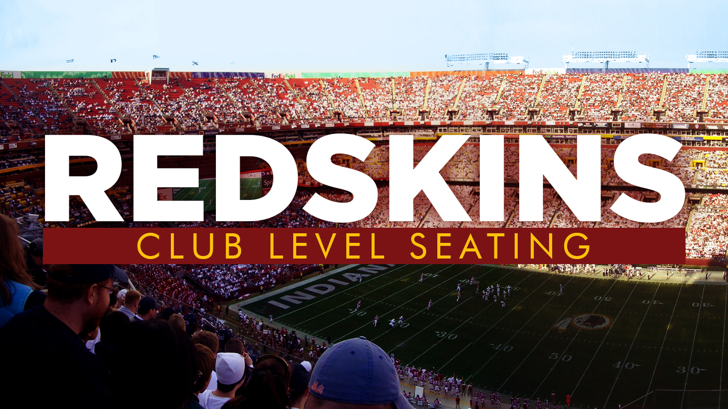 Watch Redskins Preseason Games in Style With Club Level Seating $55.00 ($649 value)
