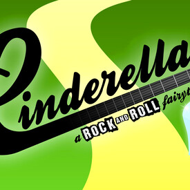Cinderella: A Rock and Roll Fairytale