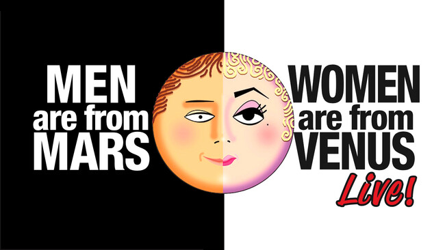 Men Are From Mars, Women Are From Venus Tickets