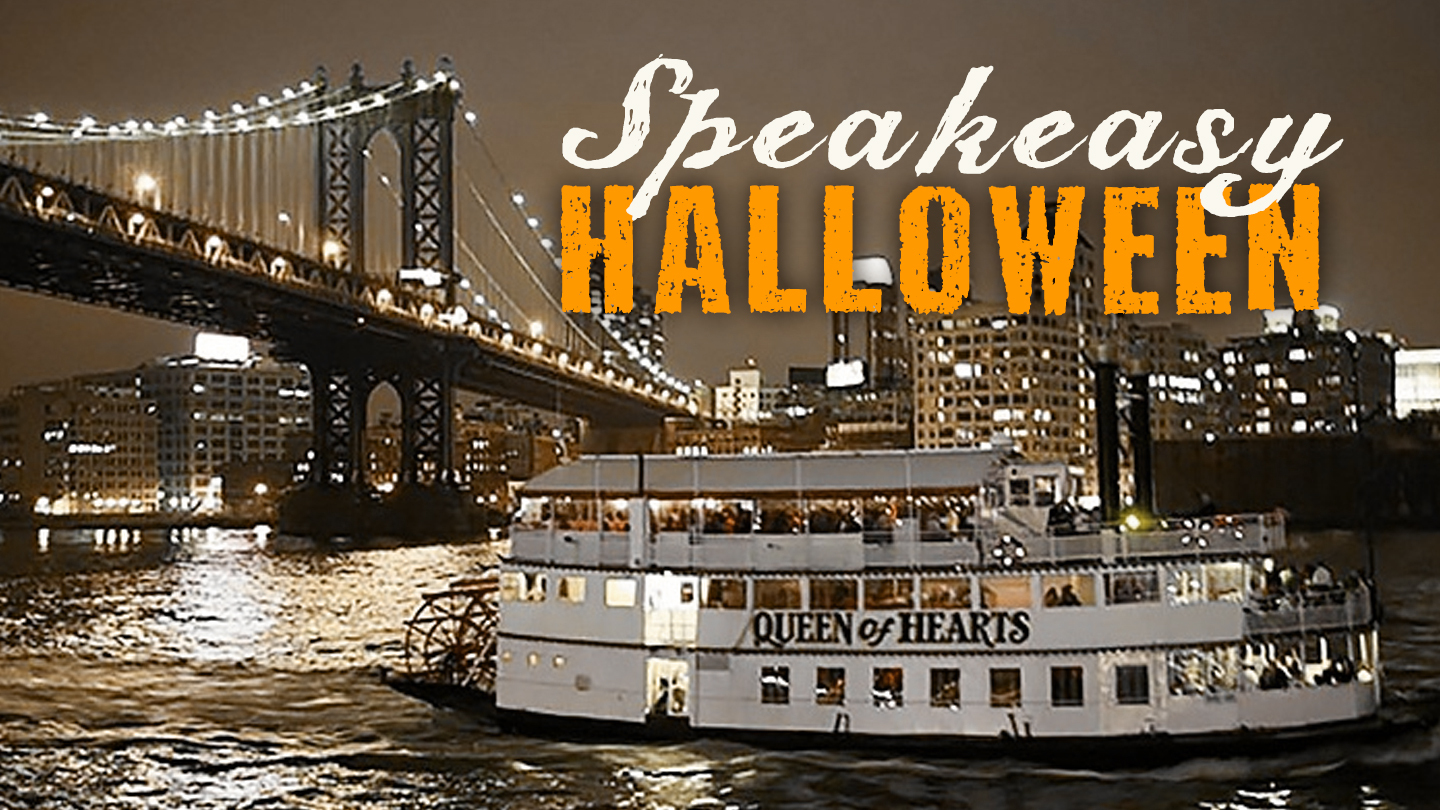 Speakeasy Halloween Cruise New York Tickets - Sold Out at Queen of ...