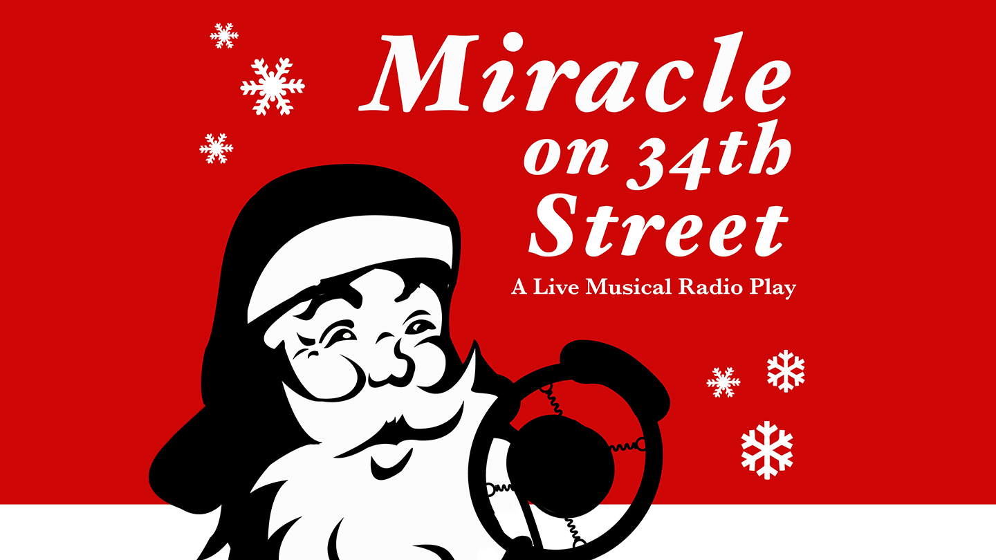 Miracle on 34th Street: A Radio Play
