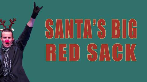 """""""Santa's Big Red Sack"""""""
