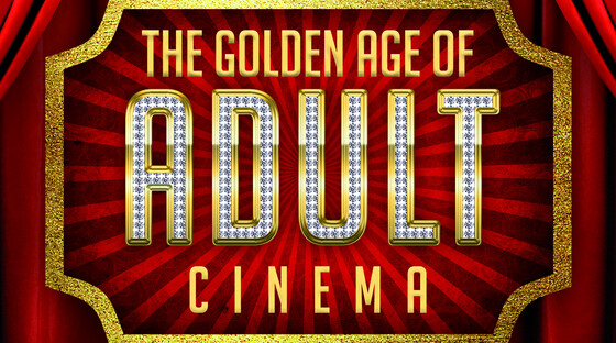 1484080382 golden age of adult cinema tickets