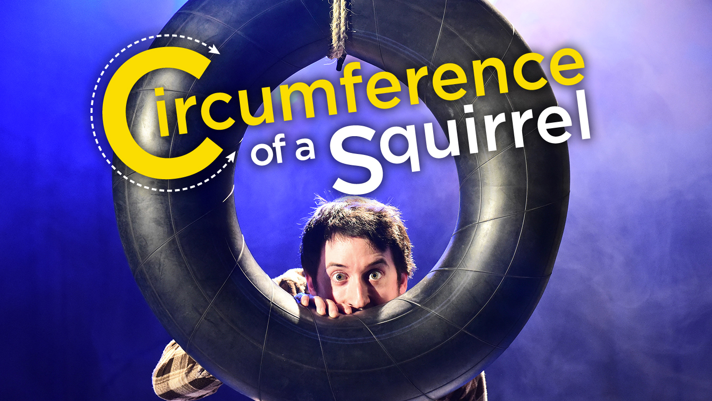Circumference of a Squirrel | Chicago, IL | Greenhouse Theater Center | February 17, 2017