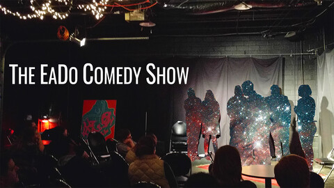 """The Eado Comedy Show"""