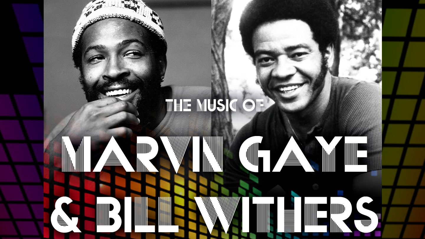 The Music of Marvin Gaye & Bill Withers With Papa J. and Mo' Soul