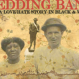 Wedding Band: A Love/Hate Story in Black and White