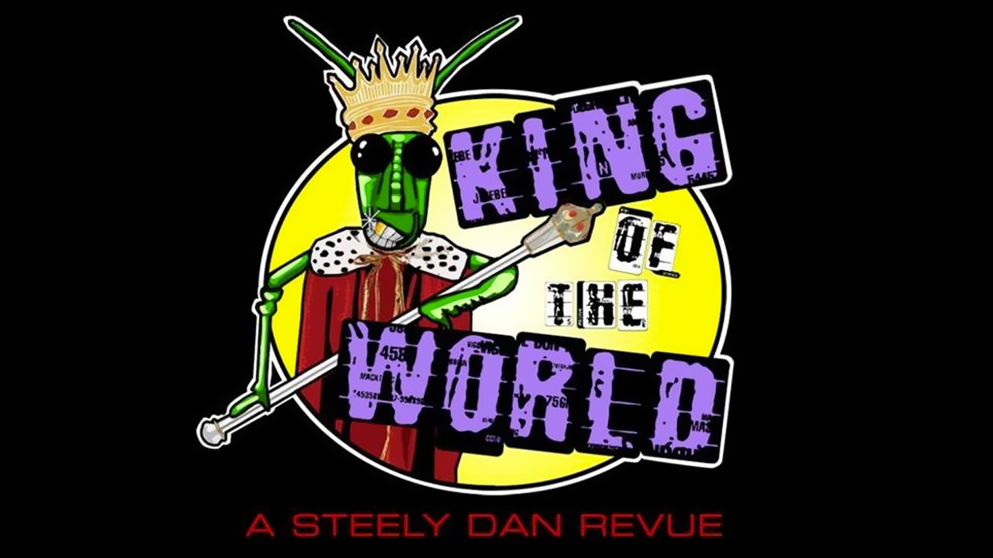 Steely Dan Tribute: King of the World