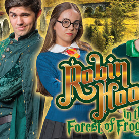Robin Hood in the Forest of Frogwarts: A British Panto