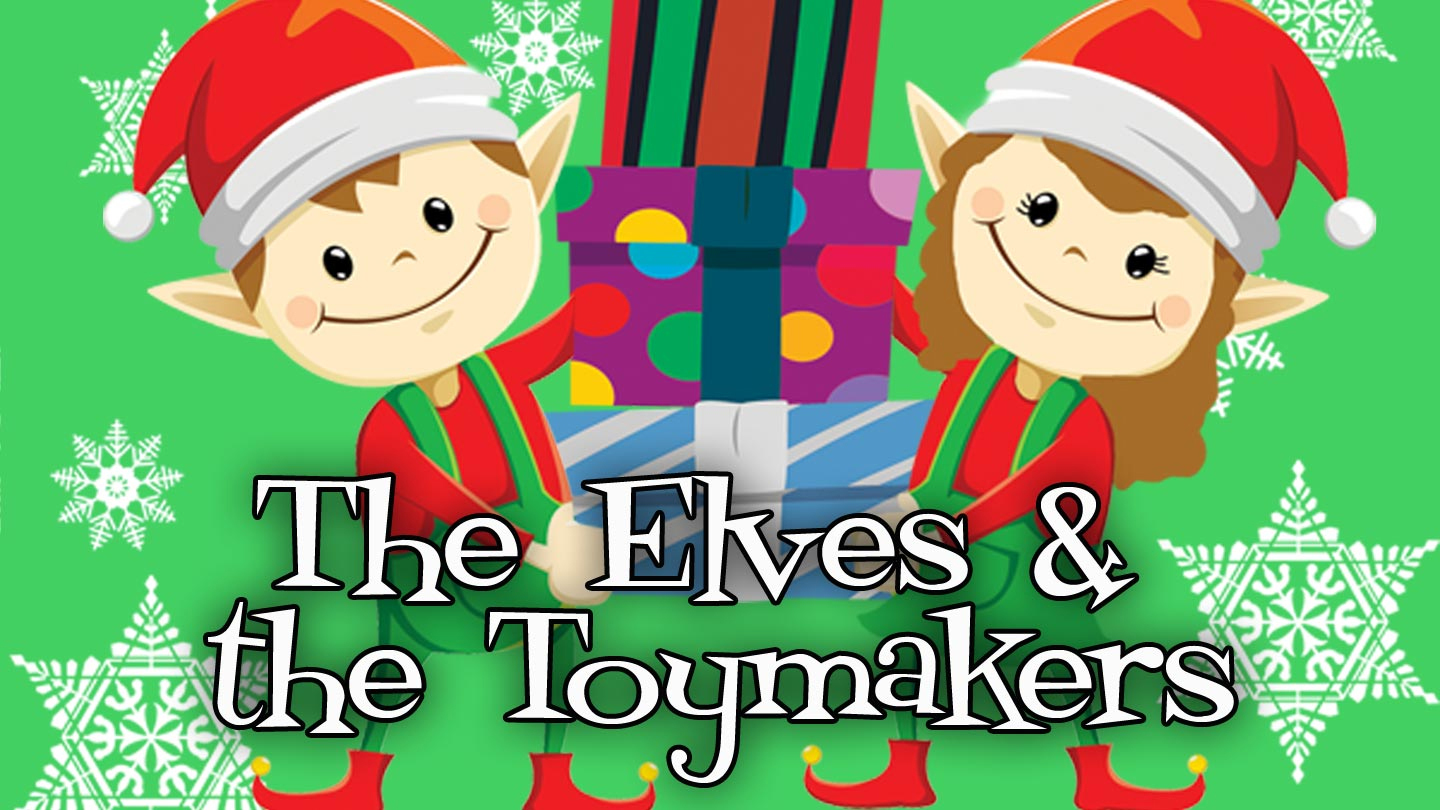The Elves and the Toymakers