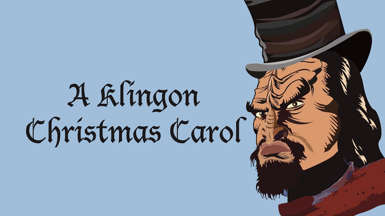 A Klingon Christmas Carol Los Angeles Tickets - n/a at Santa Susana ...