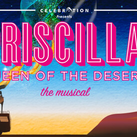 "Priscilla, Queen of the Desert"": The Musical"