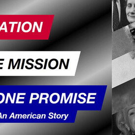 One Nation, One Mission, One Promise - An American Story