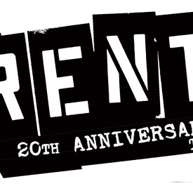 RENT: The 20th Anniversary Tour